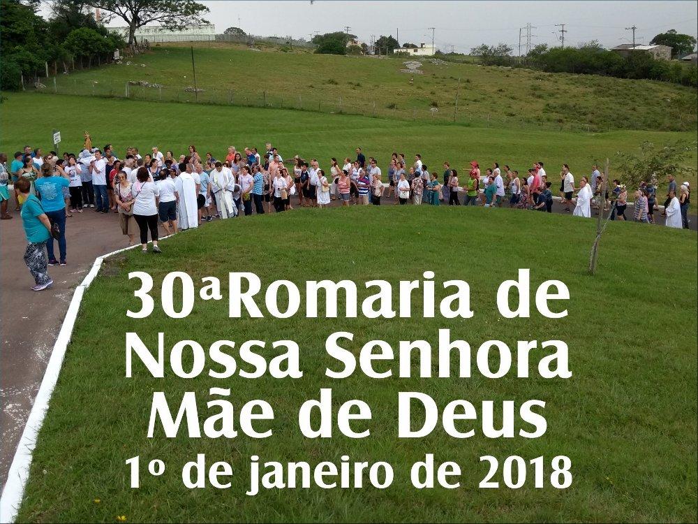 30ª Romaria de Nossa Senhora Mãe de Deus